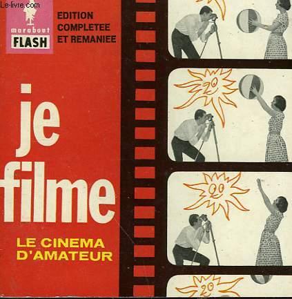 DU TOURNAGE AU TIRAGE... JE FILME