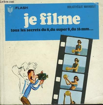 DU TOURNAGE AU TIRAGE..  JE FILME