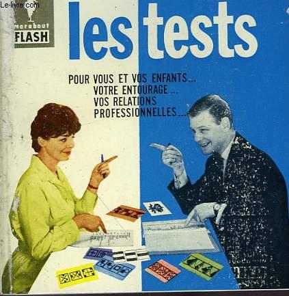 POUR VOUS, VOS ENFANTS, VOTRE PROFESSION... LES TESTS