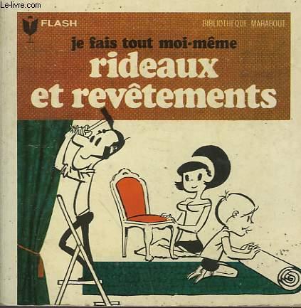 RIDEAUX... REVETEMENTS DU SOL, DES MURS, DU MOBILIER... JE FAIS TOUT MOI-MEME! - TOME IV