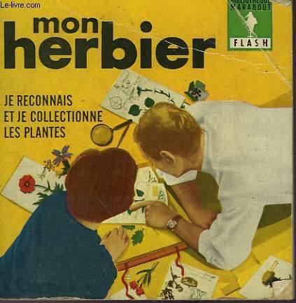 JE COLLECTIONNNE LES PLANTES MON HERBIER