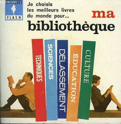 CULTURE... EDUCATION... DELASSEMENT... MA BIBLIOTHEQUE