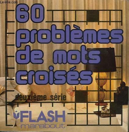 HUMOUR - PROVERBES - LITTERATURE - 60 PROBLEMES DE MOTS CROISES ( 2° SERIE)