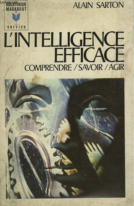 L'INTELLIGENCE EFFICACE