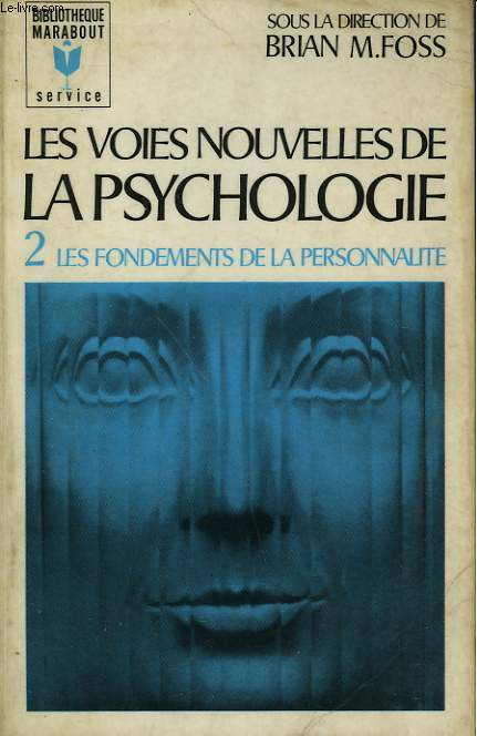 LES VOIES NOUVELLES DE LA PSYCHOLOGIE - TOME 2 - NEW HORIZONS IN PSYCHOLOGY