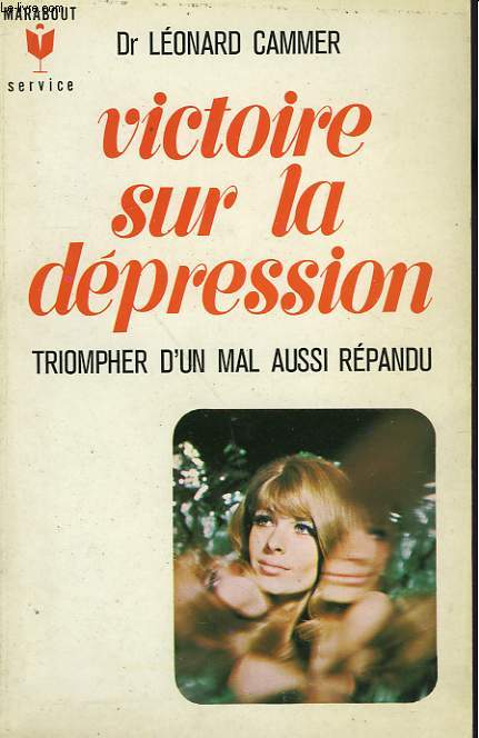 VICTOIRE SUR LA DEPRESSION - UP FROM DEPRESSION