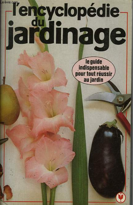 L'ENCYCLOPEDIE DU JARDINAGE