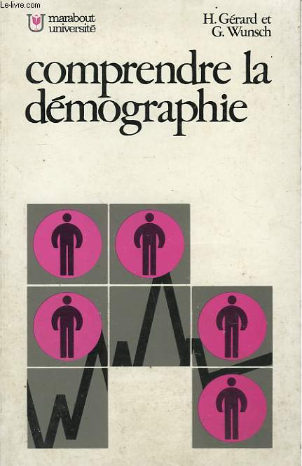 COMPRENDRE LA DEMOGRAPHIE - METHODES D'ANALYSE ET PROBLEMES DE POPULATION