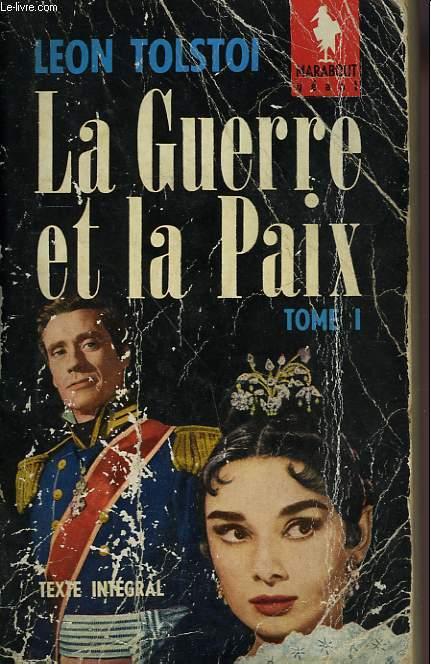LA GUERRE ET LA PAIX - TOME I