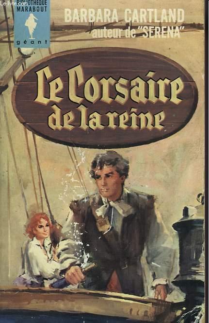LE CORSAIRE DE LA REINE - ELIZABETH HOVER