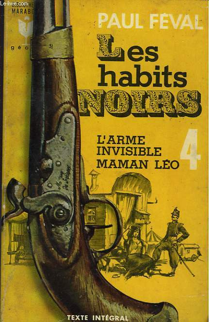 LES HABITS NOIRS 4 - L'ARME INVISIBLE MAMAN LEO