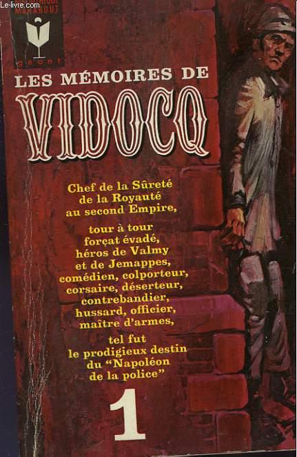 LES MEMOIRES DE VIDOCQ - TOME I