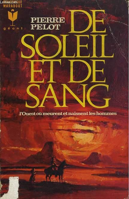 DE SOLEIL ET DE SANG