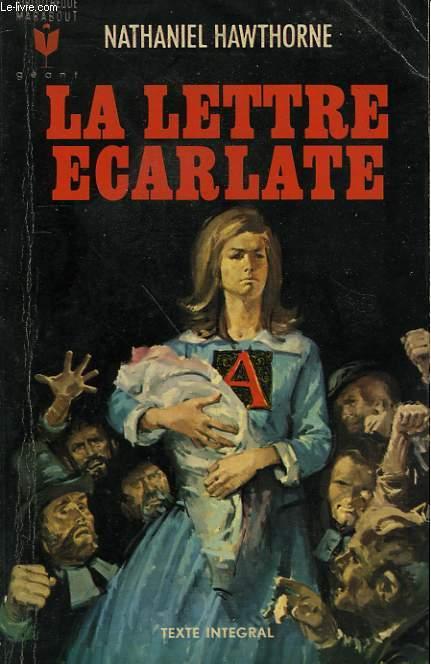 LA LETTRE ECARLATE - THE SCARLET LETTER