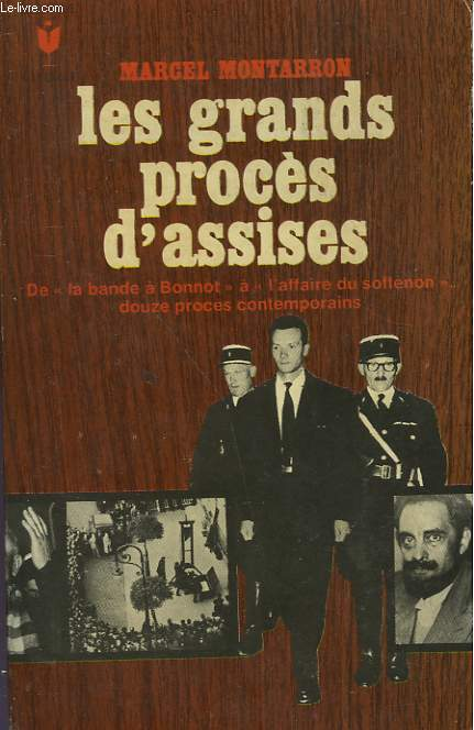 LES GRANDS PROCES D'ASSISES
