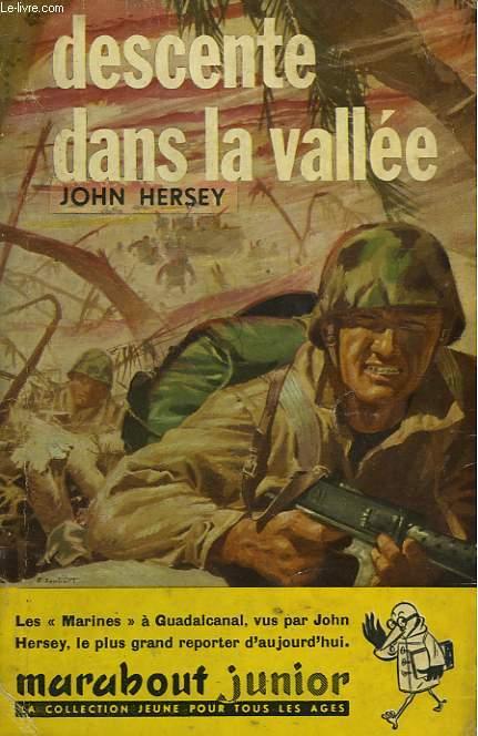 DESCENTE DANS LA VALLEE - INTO THE VALLEY