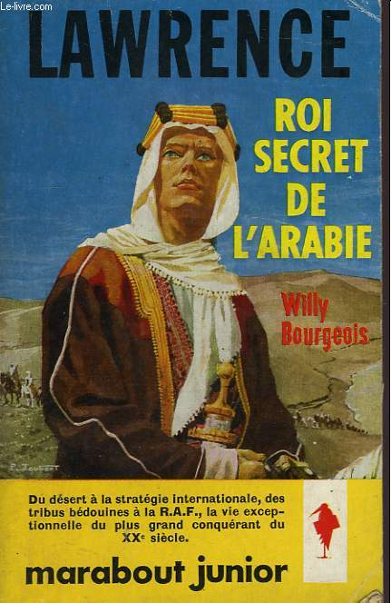 LAWRENCE ROI SECRET DE L'ARABIE