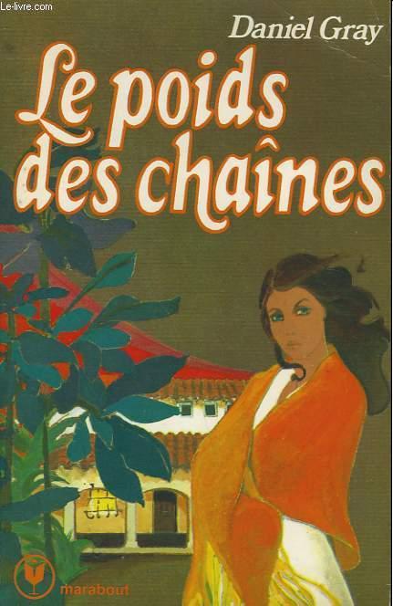 LE POIDS DES CHAINES
