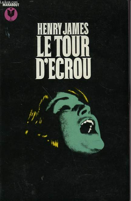 LE TOUR D'ECROU - THE TURN OF THE SCREW