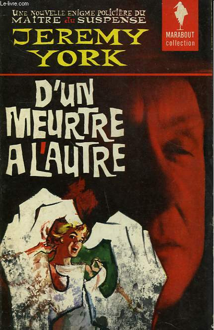 D'UN MEURTRE A L'AUTRE - TO KILL OR TO DIE
