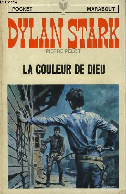 DYLAN STARK LA COULEUR DE DIEU