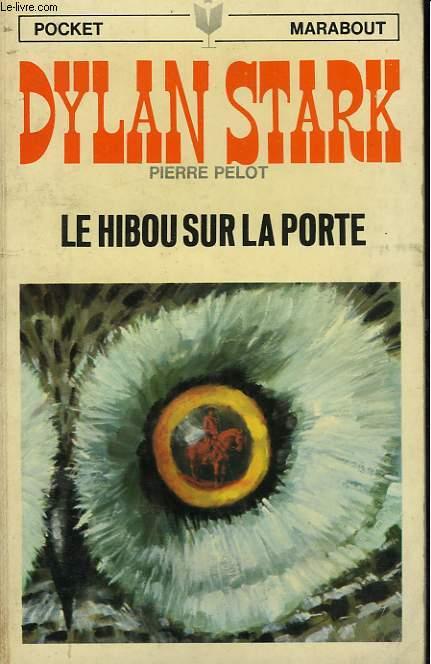 DSYLAN STARK - LE HIBOU SUR LA PORTE