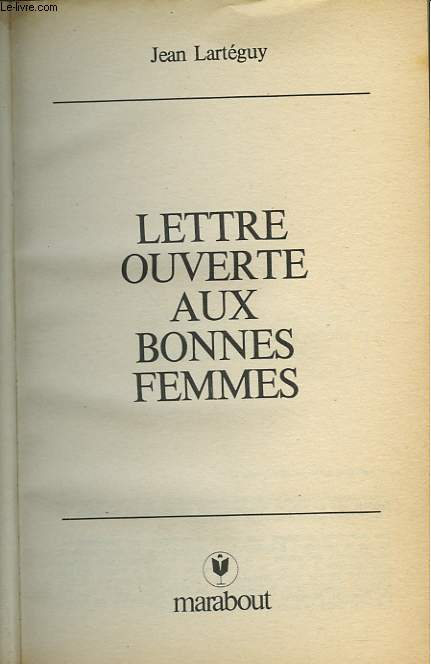 LETTRE OUVERTE AUX BONNE FEMMES