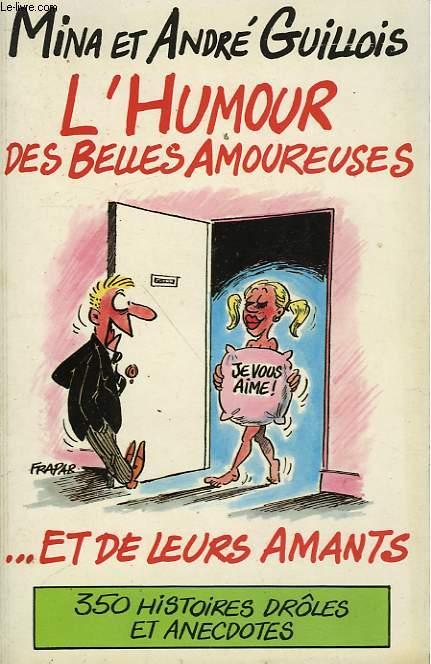 L'HUMOUR DES BELLES AMOUREUSES... ET LEURS AMANTS