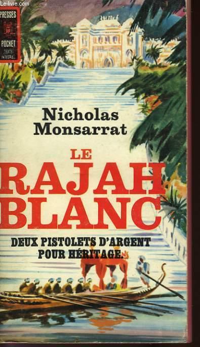LE RAJAH BLANC - THE WHITE RAJAH