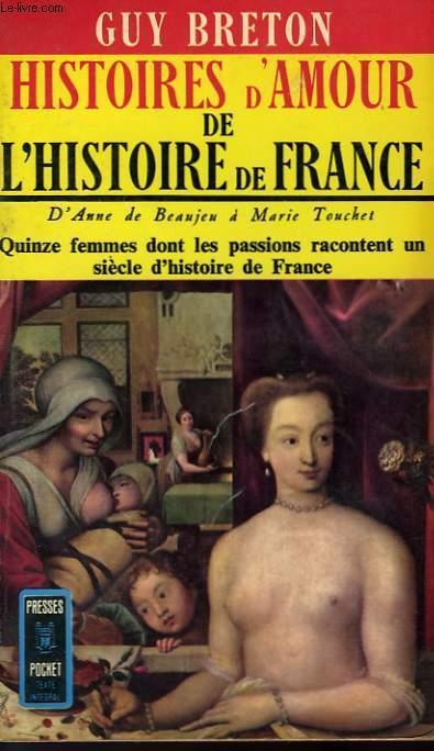 HITOIRES D'AMOUR DE L'HISTOIRE DE FRANCE - TOME 2