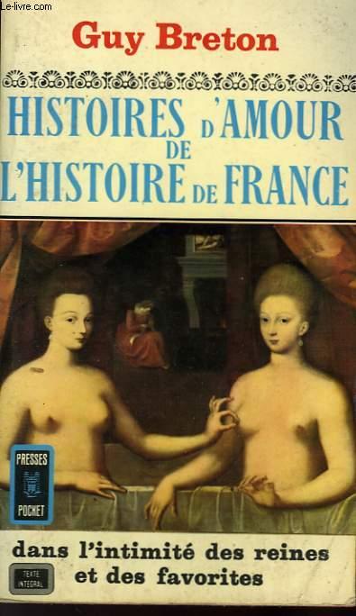 HISTOIRES D'AMOUR DE L'HISTOIRE DE FRANCE - TOME 3