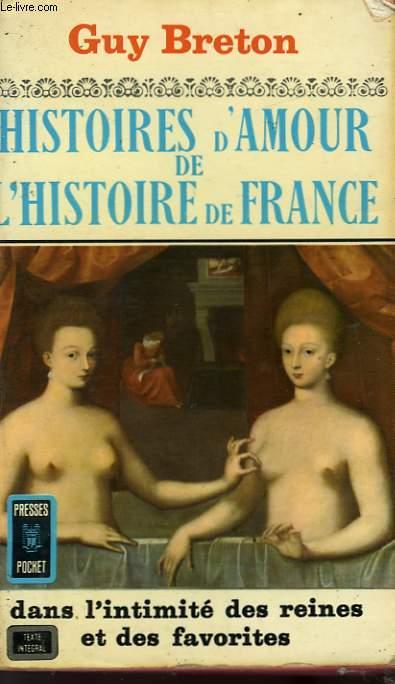 HISTOIRE D'AMOUR DE L'HISTOIRE DE FRANCE - TOME 3