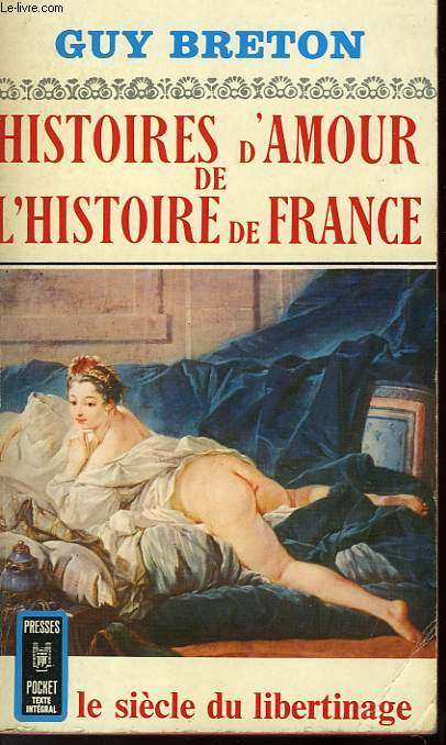 HISTOIRE D'AMOUR DE L'HISTOIRE DE FRANCE - TOME 5