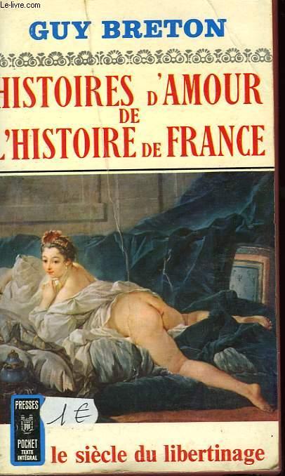 HISTOIRES D'AMOUR DE L'HISTOIRE DE FRANCE - TOME 5