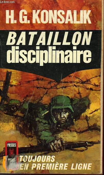 BATAILLON DISCIPLINAIRE - STRAFBATAILLON 999