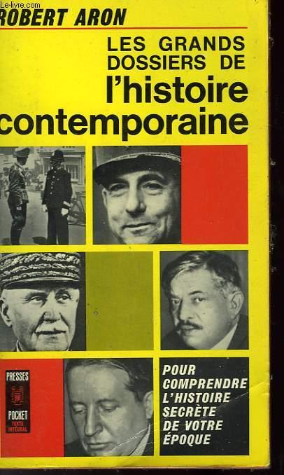 LES GRANDS DOSSIERS DE L'HISTOIRE CONTEMPORAINE