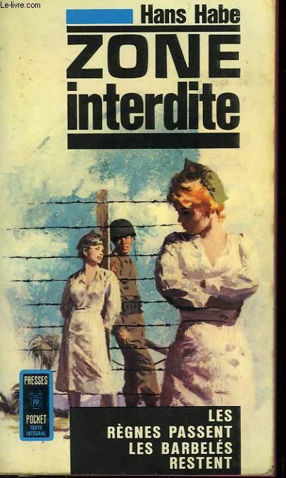 ZONE INTERDITE - OFF LIMITS