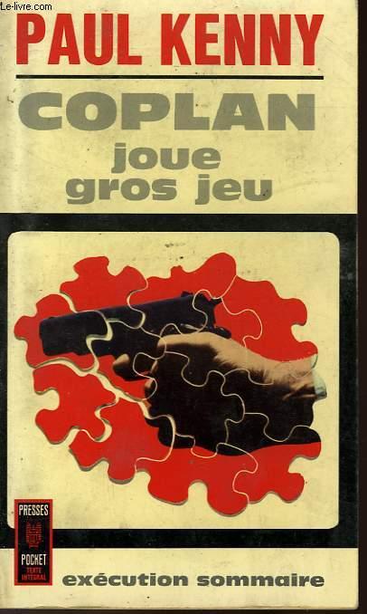 COPLAN JOUE GROS JEU