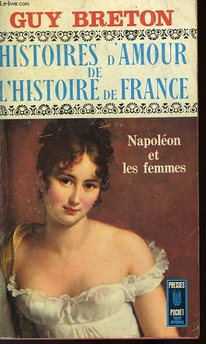 HISTOIRES D'AMOUR DE L'HISTOIRE DE FRANCE - TOME 7