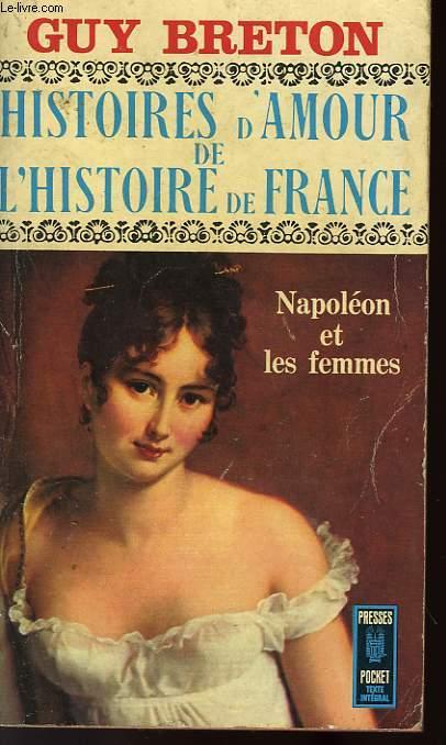 HISTOIRE D'AMOUR DE L'HISTOIRE DE FRANCE - TOME 7