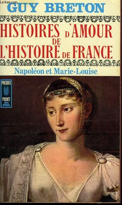 HISTOIRES D'AMOUR DE L'HISTOIRE DE FRANCE - TOME8