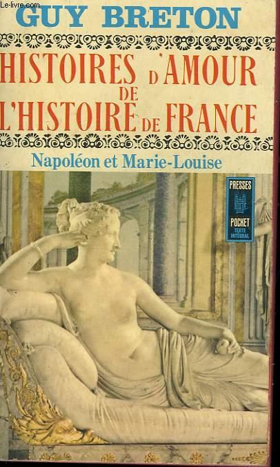 HISTOIRES D'AMOUR DE L'HISTOIRE DE FRANCE - TOME 8