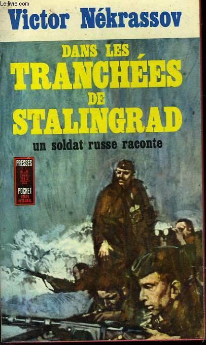 DANS LES TRANCHEES DE STALINGRAD - V OKOPAKH STALINGRADA