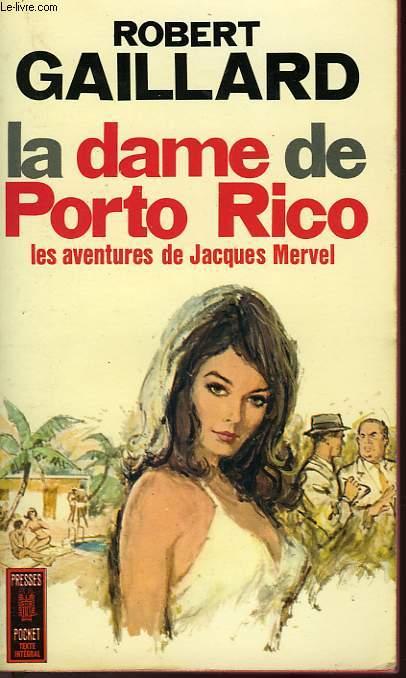 LA DAME DE PORTO RICO