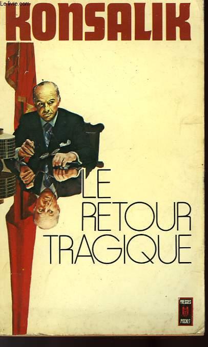 LE RETOUR TRAGIQUE - DAS GESCHENKTE GESICHT