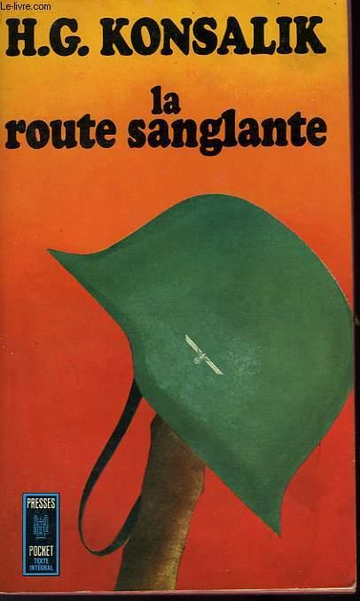 LA ROUTE SANGLANTE - DIE ROLLBAHN