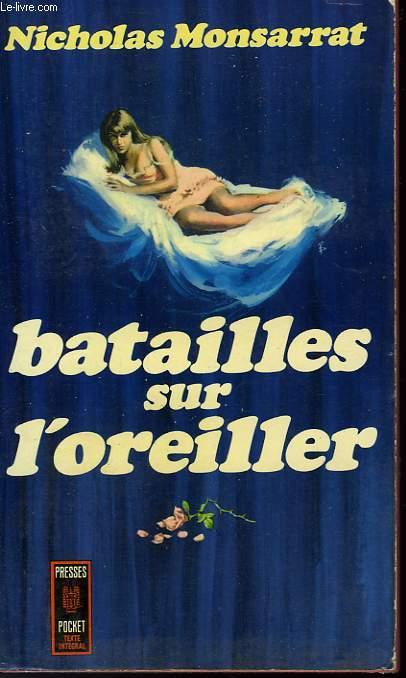 BATAILLES SUR L'OREILLER - THE PILLOW FIGHT