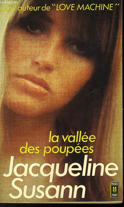 LA VALLEE DES POUPEES - WALLEY OF THE DOLLS