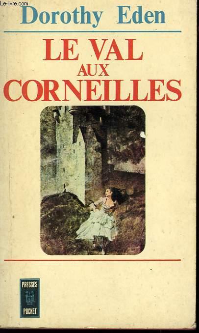 LE VAL AUX CORNEILLES - CROW HOLLOW