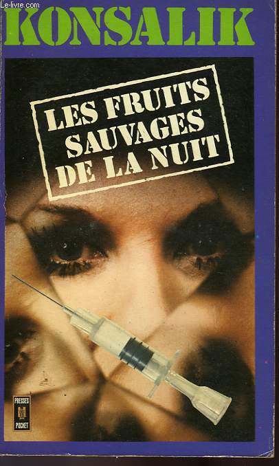LES FRUITS SAUVAGES DE LA NUIT - ZUM NATISCH WILDE